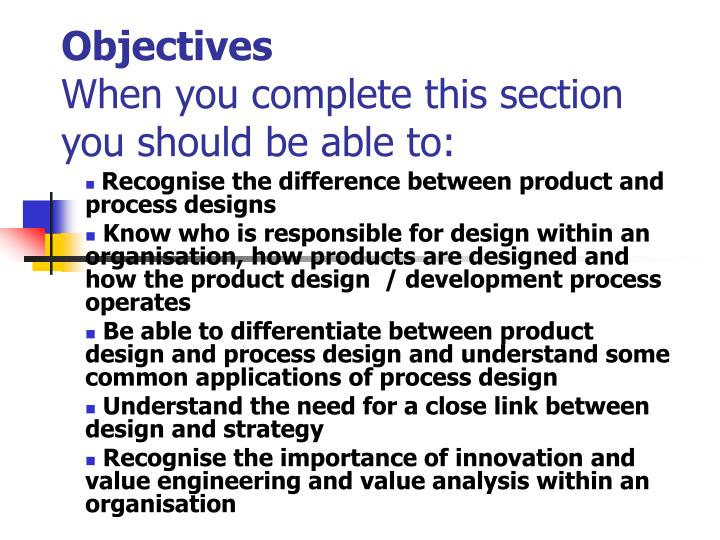 Objectives when you complete this section you should be able to