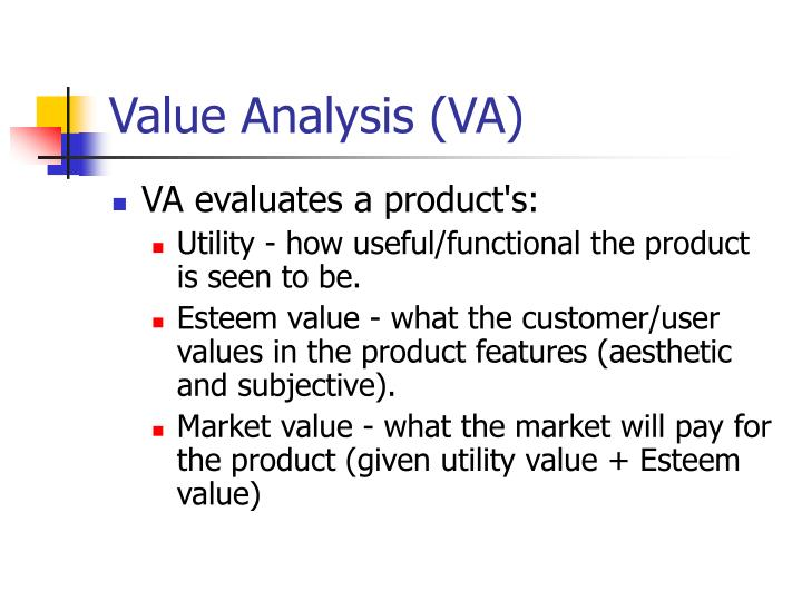 Value Analysis (VA)