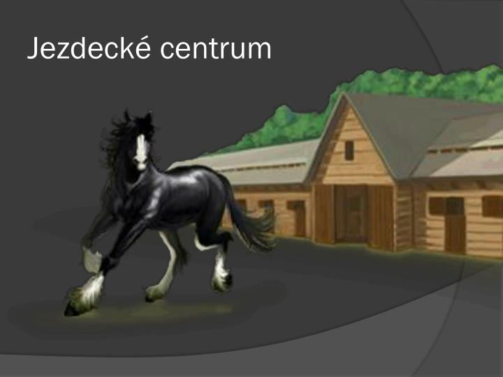Jezdecké centrum
