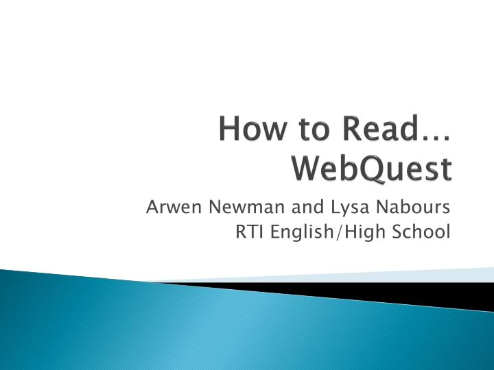 how to read webquest