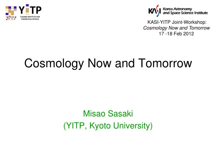 Cosmology now and tomorrow