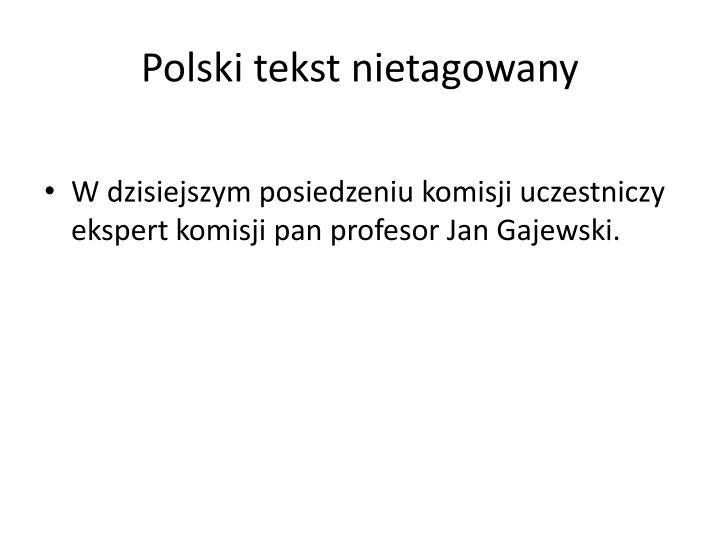 Polski tekst nietagowany