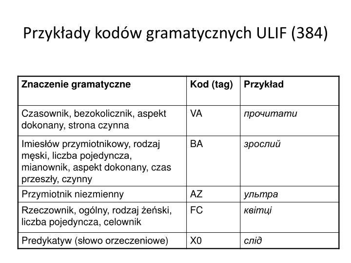 Przykłady kodów gramatycznych ULIF