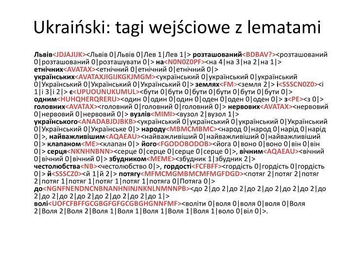 Ukraiński: tagi wejściowe z lematami