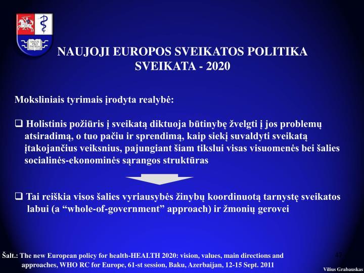 NAUJOJI EUROPOS SVEIKATOS POLITIKA