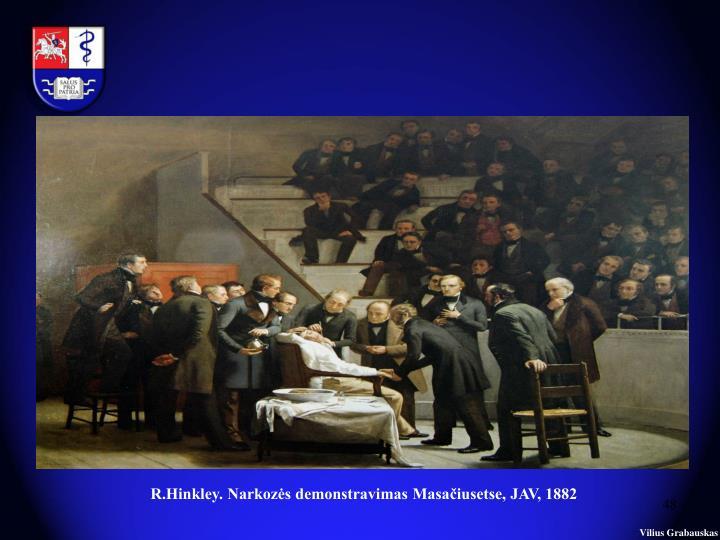 R.Hinkley. Narkozės demonstravimas Masačiusetse, JAV, 1882