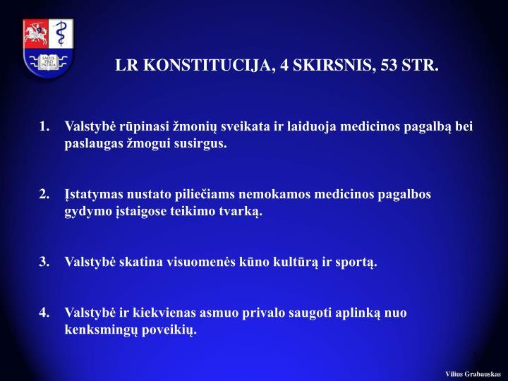 LR KONSTITUCIJA, 4 SKIRSNIS, 53 STR.