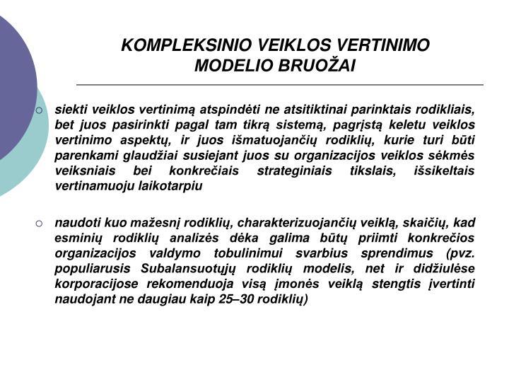 KOMPLEKSINIO VEIKLOS VERTINIMO MODELIO BRUOŽAI