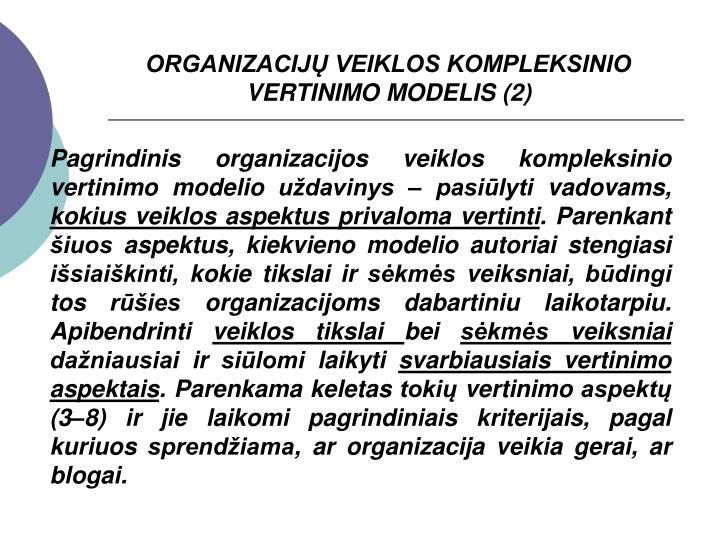 ORGANIZACIJŲ VEIKLOS KOMPLEKSINIO VERTINIMO MODELIS (2)