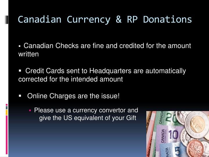 Canadian Currency & RP Donations