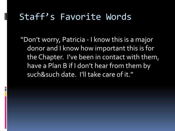 Staff's Favorite Words