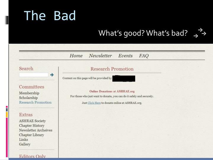 The Bad