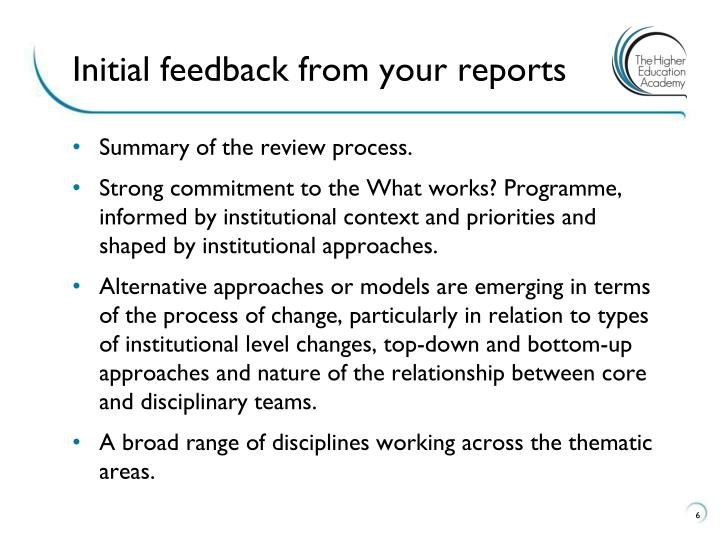 Initial feedback from your reports