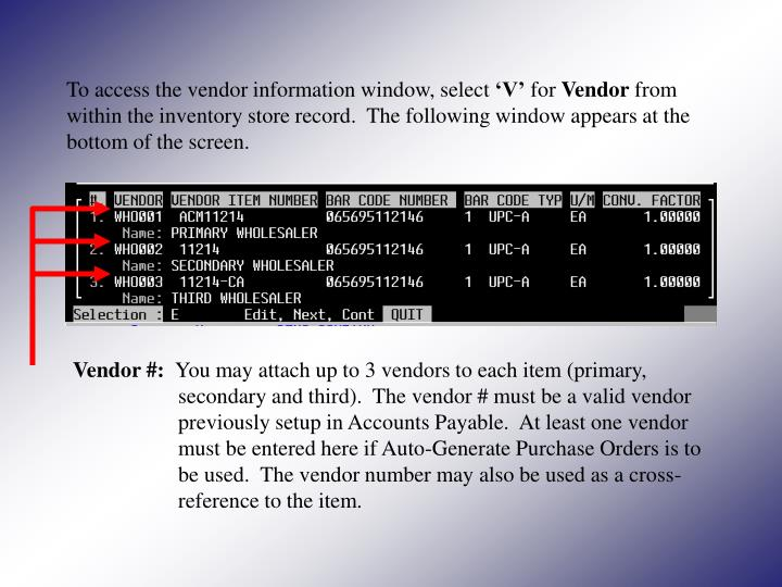 To access the vendor information window, select