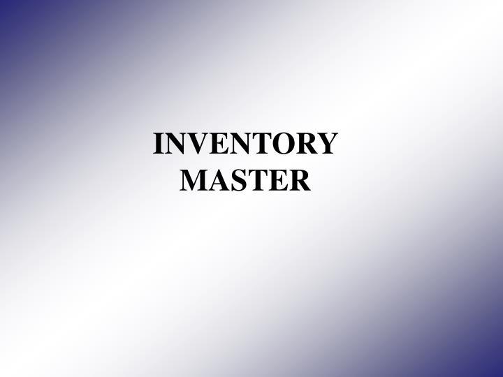 INVENTORY MASTER