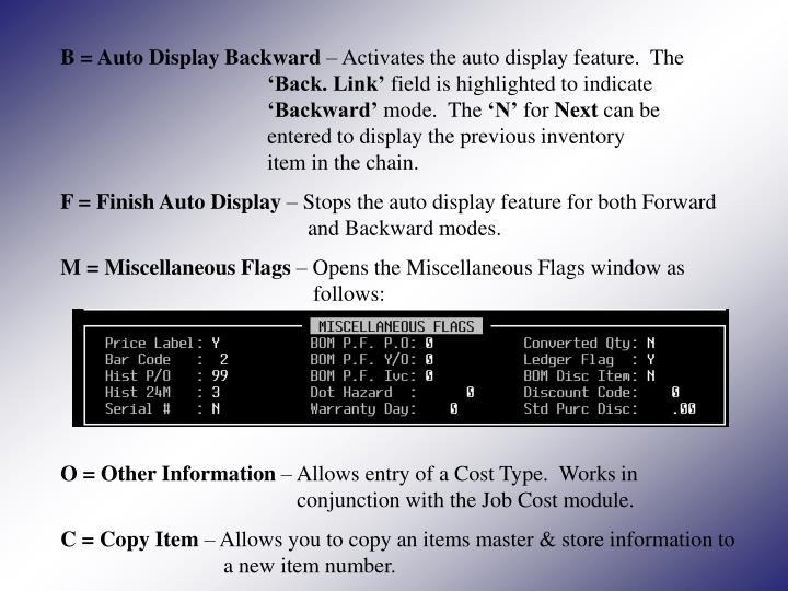 B = Auto Display Backward