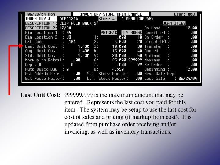 Last Unit Cost: