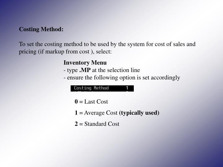 Costing Method: