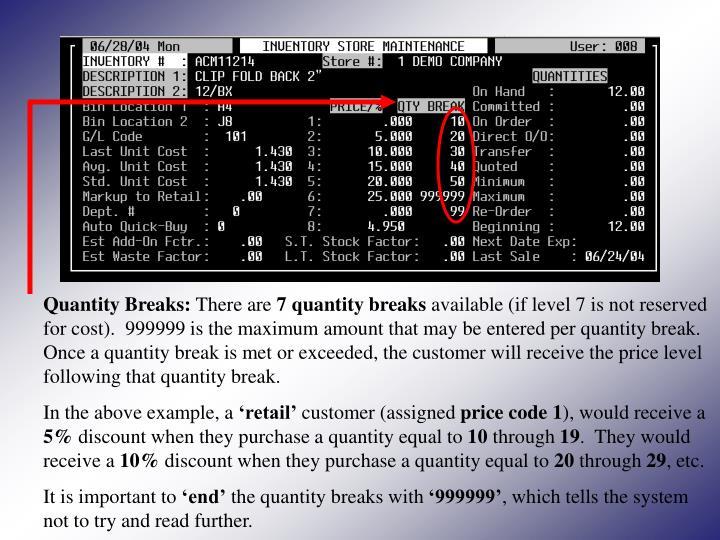 Quantity Breaks: