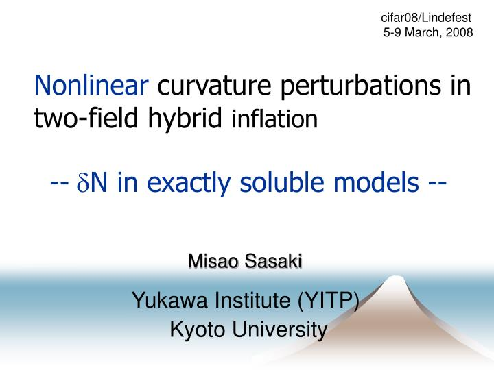 Nonlinear curvature perturbations in two field hybrid inflation