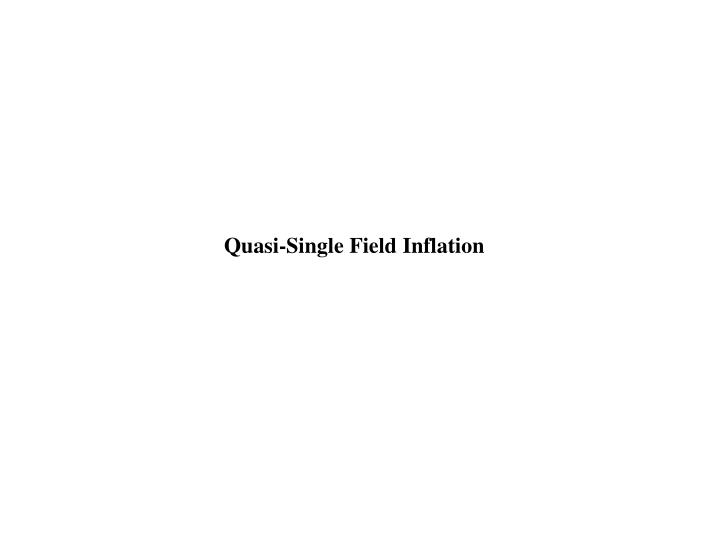Quasi-Single Field Inflation