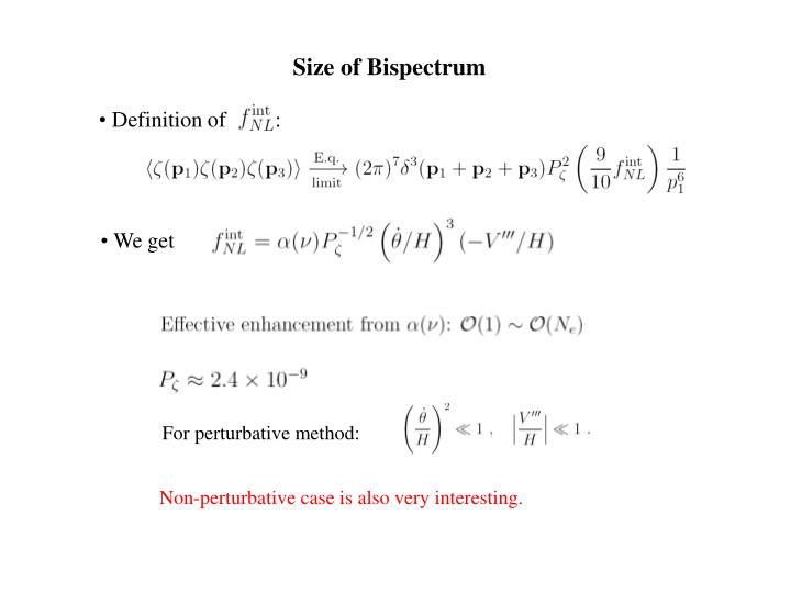 For perturbative method: