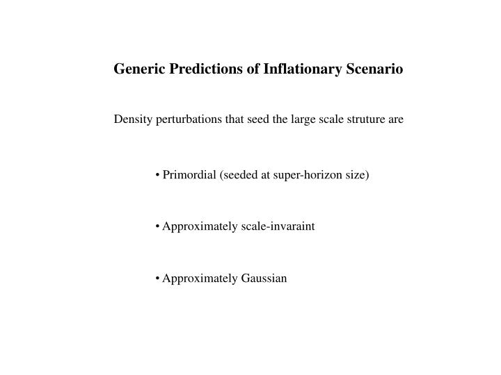 Generic Predictions of Inflationary Scenario