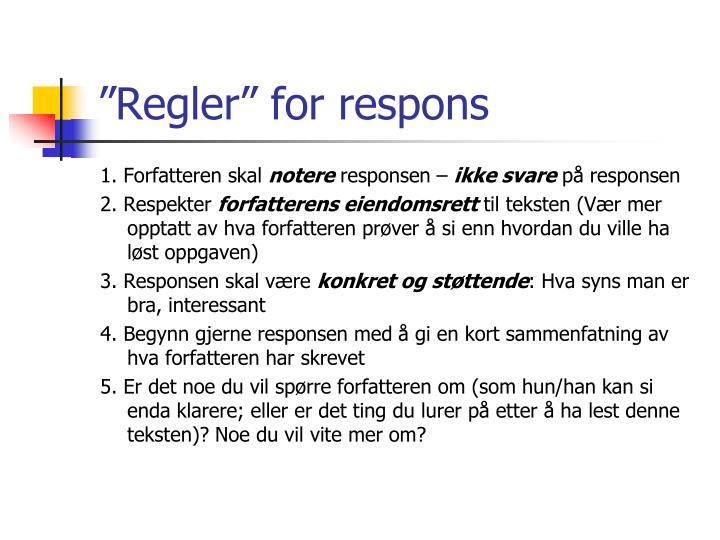 """""""Regler"""" for respons"""