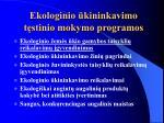 ekologinio kininkavimo t stinio mokymo programos
