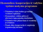 ekonomikos kooperacijos ir vadybos t stinio mokymo programos