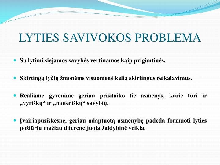 LYTIES SAVIVOKOS PROBLEMA