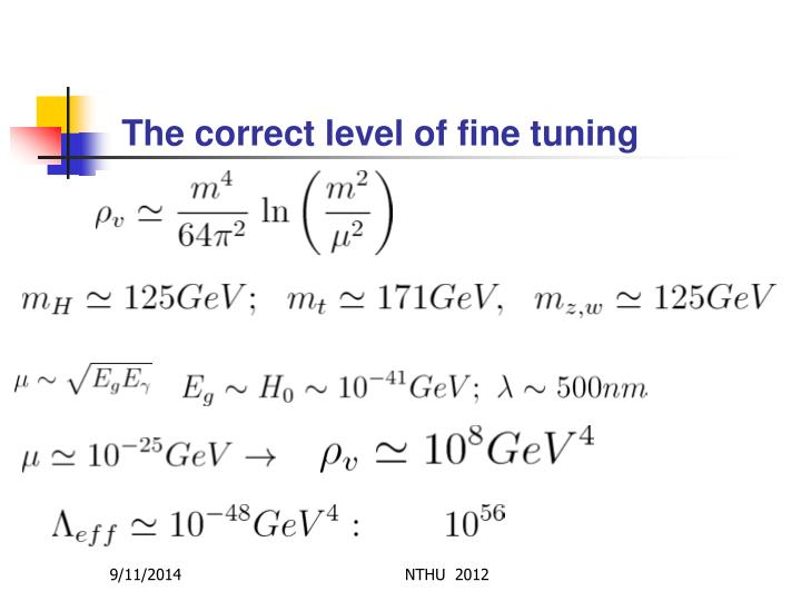 The correct level of fine tuning