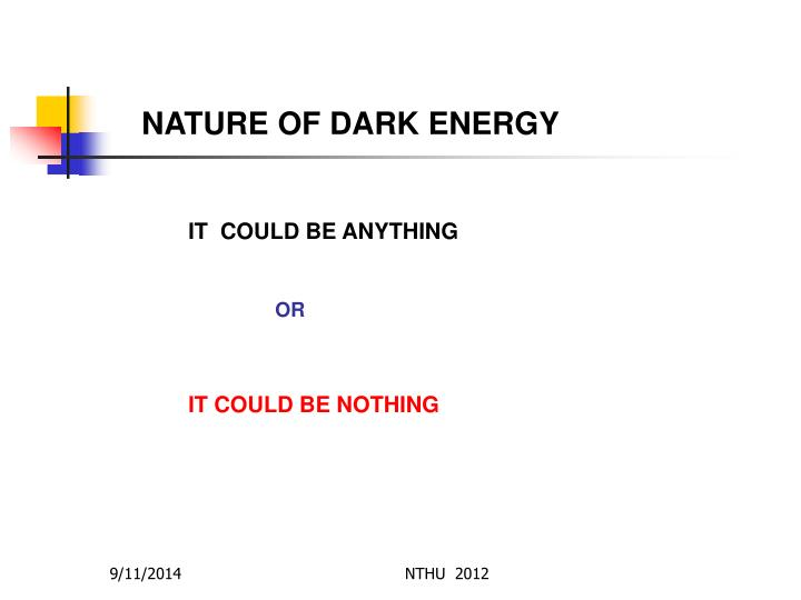 NATURE OF DARK ENERGY