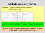 metoda zero jedynkowa