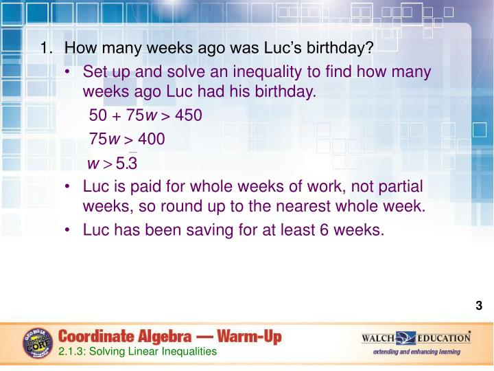 How many weeks ago was Luc's birthday?