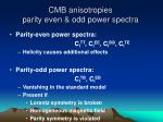 cmb anisotropies parity even odd power spectra