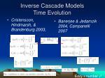 inverse cascade models time evolution