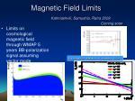 magnetic field limits kahniashvili samushia ratra 2009 coming soon