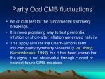 parity odd cmb fluctuations