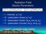 radiation field stocks parameters