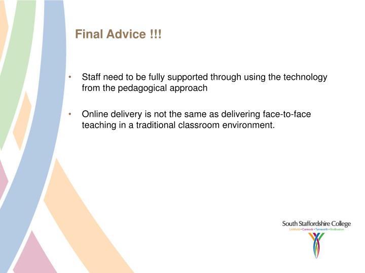 Final Advice !!!