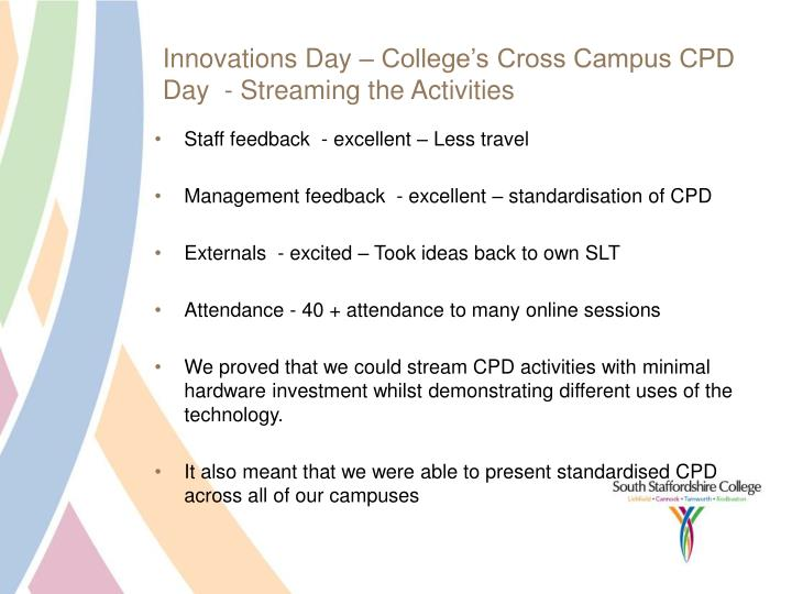 Innovations Day – College's Cross Campus CPD Day  - Streaming the Activities