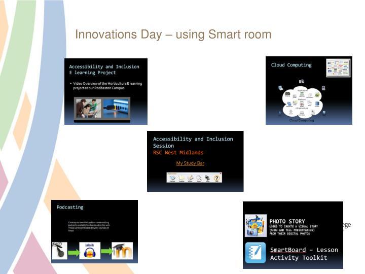 Innovations Day – using Smart room