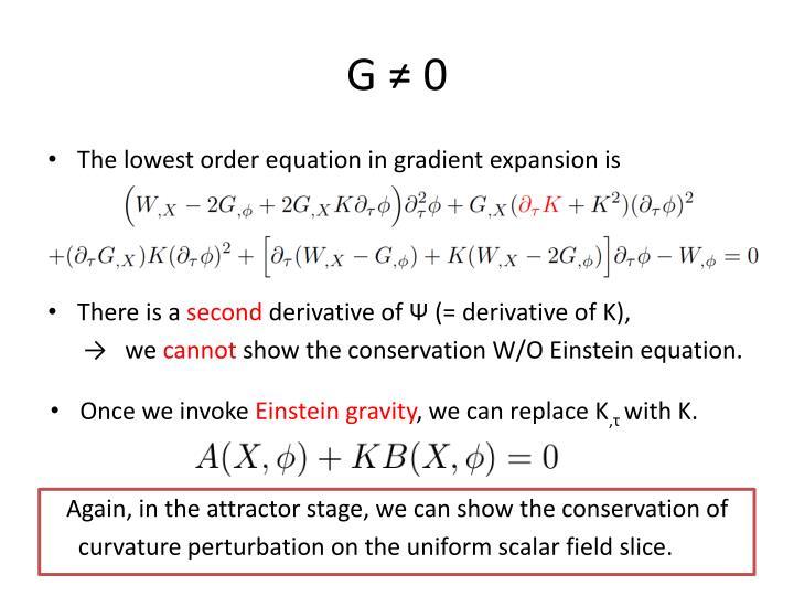G ≠ 0
