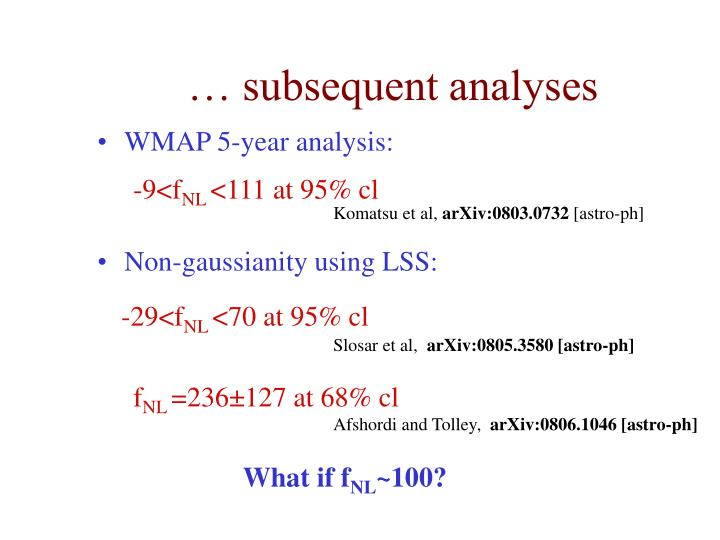 Subsequent analyses