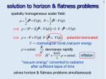solution to horizon flatness problems