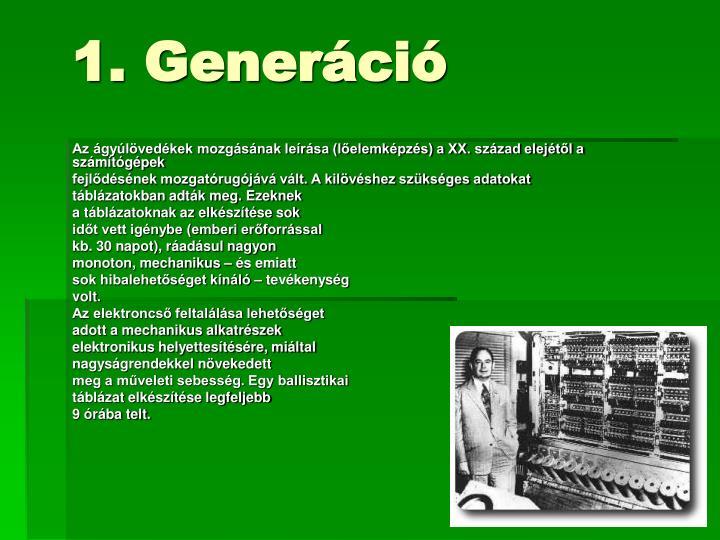 1. Generáció