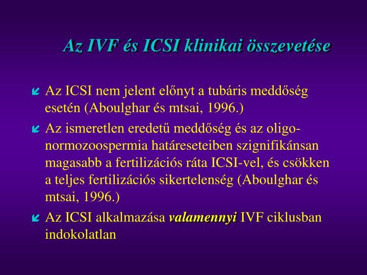 Az IVF és ICSI klinikai összevetése