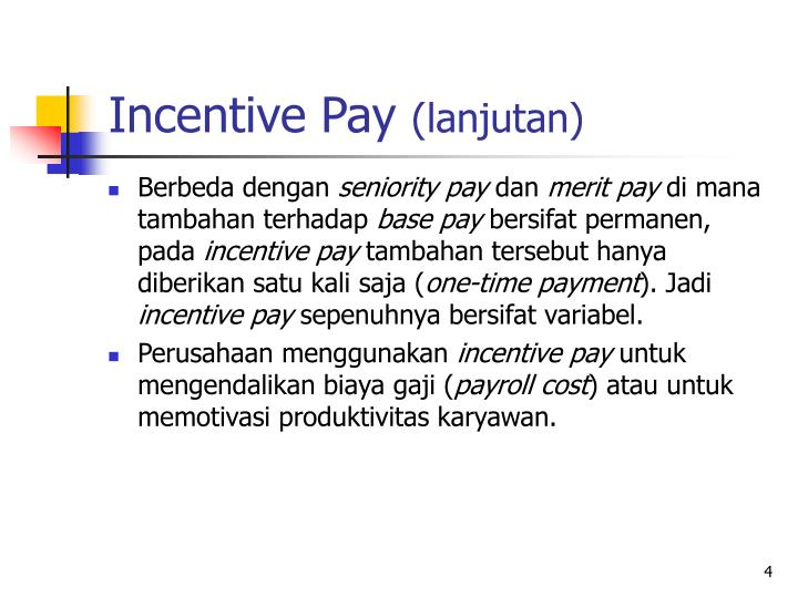 Incentive Pay