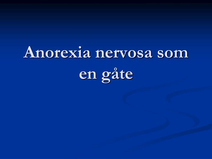 Anorexia nervosa som en gåte